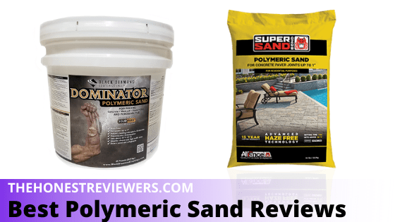 Best Polymeric Sand Reviews For Pavers