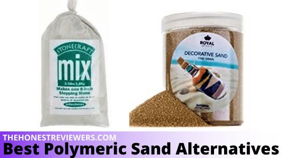 Best Polymeric Sand Alternatives